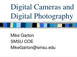 Digital Cameras and Digital Photography