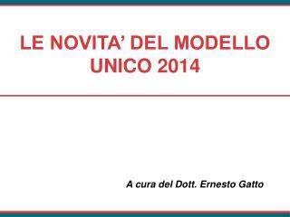 LE NOVITA' DEL MODELLO UNICO 2014