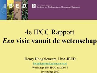 4e IPCC Rapport  Een  visie vanuit de wetenschap