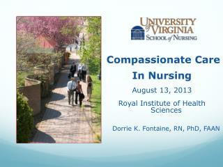 Compassionate Care  In Nursing  August 13, 2013 Royal Institute of Health Sciences