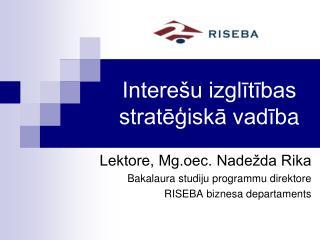Interešu izglītības stratēģiskā vadīb a