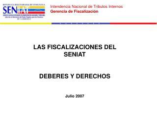 LAS FISCALIZACIONES DEL SENIAT DEBERES Y DERECHOS