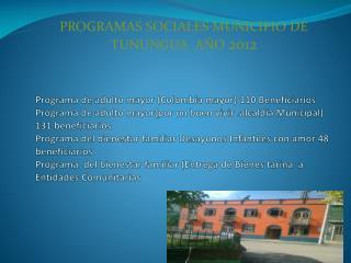 PROGRAMAS SOCIALES MUNICIPIO DE TUNUNGUA  AÑO  2012