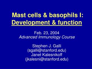 Mast cells & basophils I:  Development & function