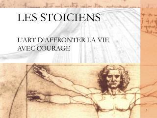 LES STOICIENS L'ART D'AFFRONTER LA VIE AVEC COURAGE