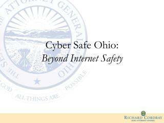 Cyber Safe Ohio:  Beyond Internet Safety