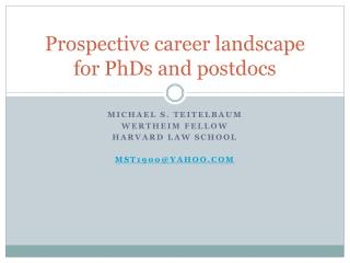 Prospective career landscape for PhDs and postdocs