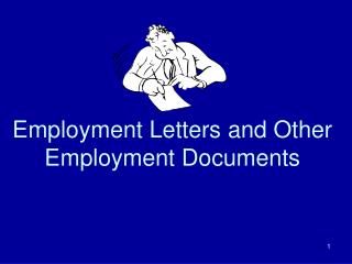Employment Letters and Other Employment Documents