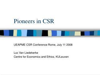 Pioneers in CSR