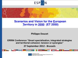 Scenarios and Vision for the  E uropean T erritory in  2050   (ET 2050)