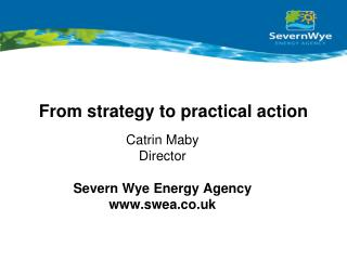From strategy to practical action