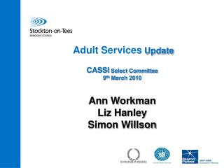 Adult Services  Update CASSI  Select Committee 9 th  March 2010