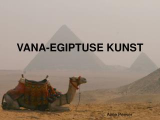 VANA-EGIPTUSE KUNST
