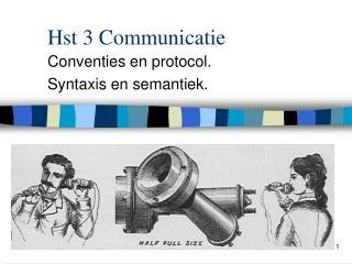 Hst 3 Communicatie