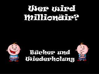 Wer wird Millionäir ?