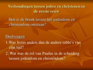Verhoudingen tussen joden en christenen in de eerste eeuw