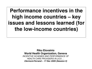 Performance incentive schemes in high-income countries Overview