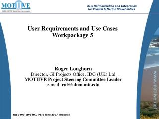 User Requirements and Use Cases Workpackage 5