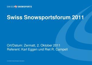 Swiss Snowsportsforum 2011