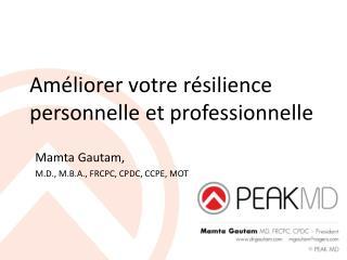 Améliorer votre résilience personnelle et professionnelle