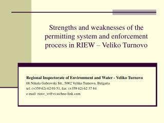 Strengths and weaknesses of the permitting system and enforcement process in RIEW – Veliko Turnovo