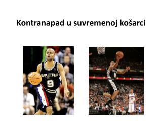 Kontranapad u suvremenoj košarci