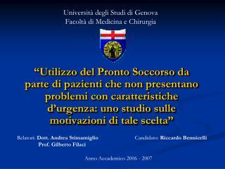 Universit� degli Studi di Genova Facolt� di Medicina e Chirurgia