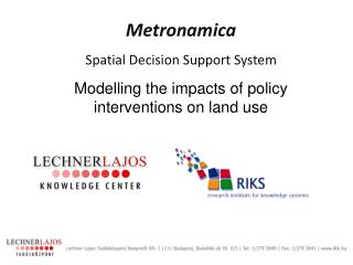Metronamica Spatial Decision Support System