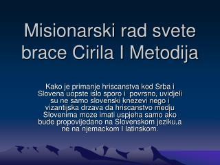 Misionarski rad svete brace Cirila I Metodija