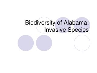 Biodiversity of Alabama: Invasive Species