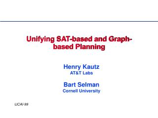 Unifying SAT-based and Graph-based Planning