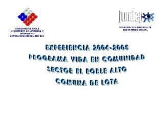 GOBIERNO DE CHILE MINISTERIO DE VIVIENDA Y URBANISMO SERVIU REGION DEL BIO BIO