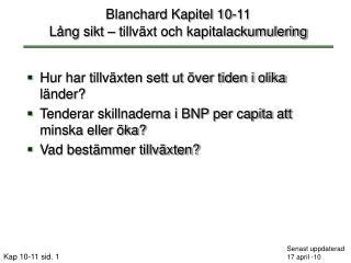 Blanchard Kapitel 10-11 Lång sikt – tillväxt och kapitalackumulering