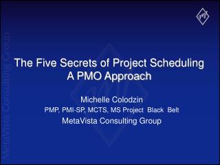 The Five Secrets of Project Scheduling A PMO Approach