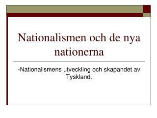 Nationalismen och de nya nationerna