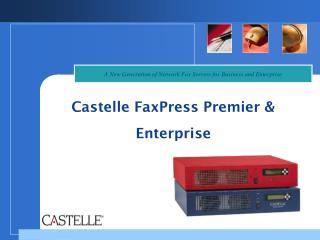 Castelle FaxPress Premier & Enterprise