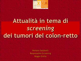 Attualità in tema di  screening  dei tumori del colon-retto