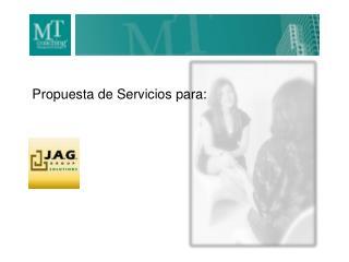 Propuesta de Servicios para:
