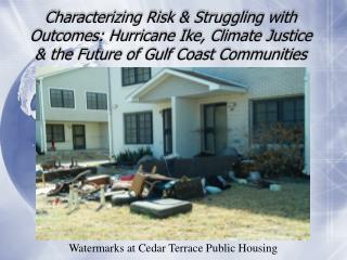 Watermarks at Cedar Terrace Public Housing