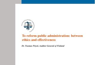 To reform public administration: between ethics and effectiveness
