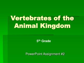 Vertebrates of the Animal Kingdom