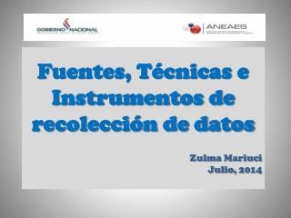 Fuentes, T�cnicas e Instrumentos de recolecci�n de datos