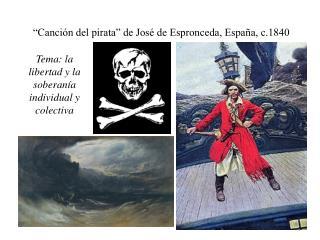 """""""Canci ón del pirata"""" de José de Espronceda, España, c.1840"""