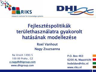 Fejlesztéspolitikák területhasználatra gyakorolt hatásának modellezése