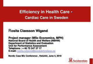 Efficiency in Health Care  -  Cardiac Care in Sweden