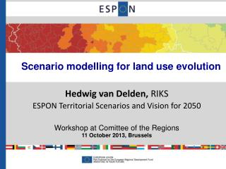 Scenario modelling for land use evolution