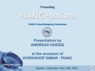 Presenting PIANC - InCom