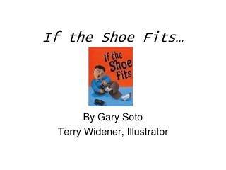 If the Shoe Fits…
