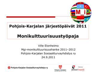 Pohjois-Karjalan järjestöpäivät 2011 Monikulttuurisuustyöpaja