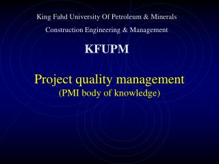 Project quality management PMI body of knowledge